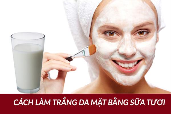 cách chăm sóc da mặt bằng sữa tươi